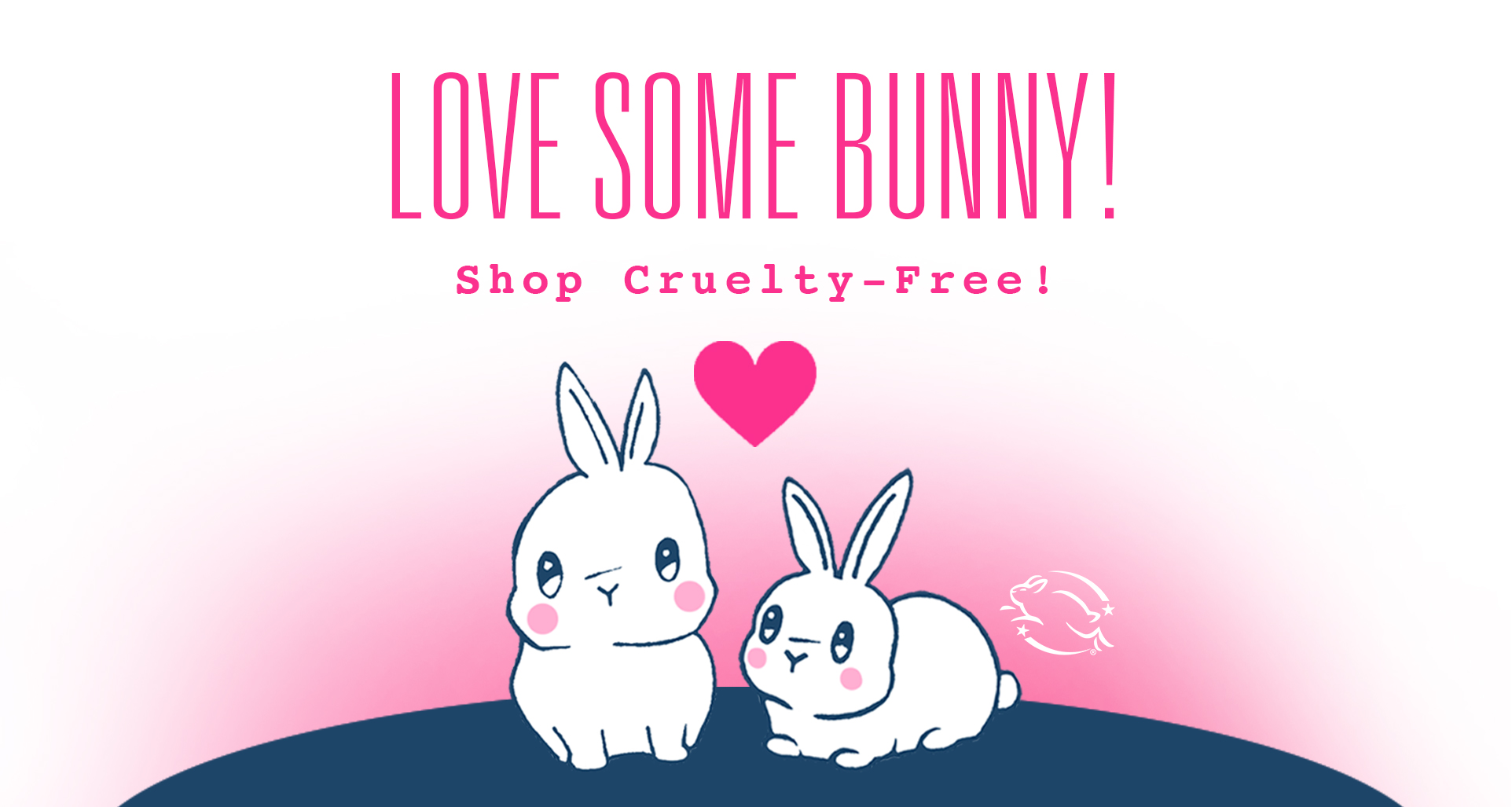 Love Some Bunny! Shop Cruelty-Free!
